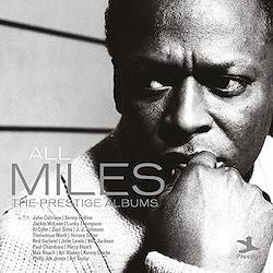All Miles: The Prestige Albums