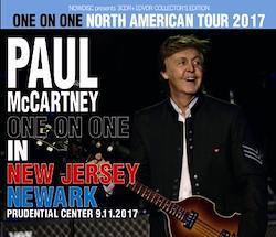 PAUL McCARTNEY - ONE ON ONE NORTH AMERICA TOUR 2017: NJ NEWARK (3CDR+1DVDR)