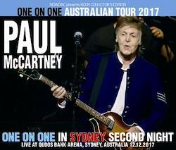 PAUL McCARTNEY - ONE ON ONE IN SYDNEY second night: ONE ON ONE AUSTRALIAN TOUR 2017 (3CDR+1DVDR)