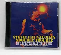 STEVIE RAY VAUGHAN & DOUBLE TROUBLE - LIVE AT FITZGERALD