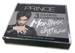 PRINCE  - MONTREUX JAZZ FESTIVAL : 3NIGHTS CONCERTS 2013 (6CDR)