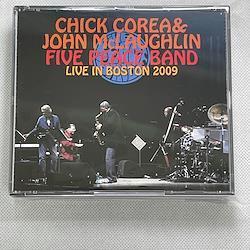 CHICK COREA and JOHN McLAUGHLIN - FIVE PEACE BAND -  LIVE IN BOSTON 2009 (3CDR)