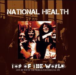 NATIONAL HEALTH - TOP OF THE WORLD (1CDR)