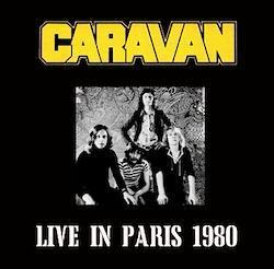 CARAVAN - LIVE IN PARIS 1980 (2CDR)