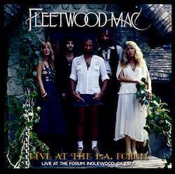 FLEETWOOD MAC - LIVE AT THE L.A. FORUM (2CDR)
