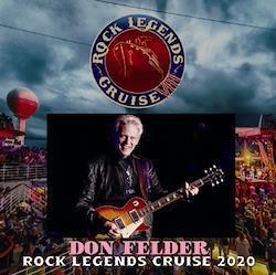 DON FELDER - ROCK LEGENDS CRUISE 2020 (2CDR)