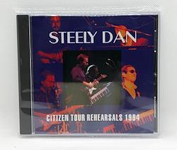 STEELY DAN - CITIZEN TOUR REHEARSALS 1994 (1CDR)