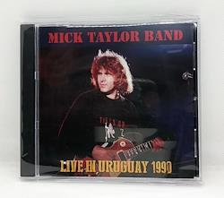 MICK TAYLOR BAND - LIVE IN URUGUAY 1990 (1CDR)