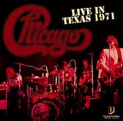 CHICAGO - LVE IN TEXAS 1971 (2CDR)