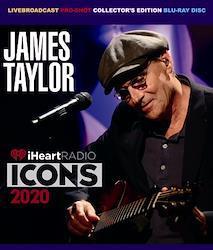 JAMES TAYLOR - iHEART RADIO ICONS 2020 (1BDR)