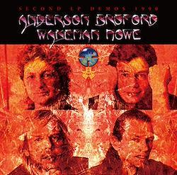 ANDERSON BRUFORD WAKEMAN HOWE - SECOND LP DEMOS 1990 (2CDR)
