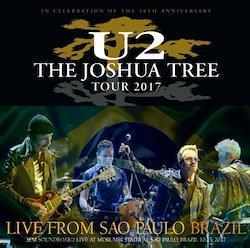 U2 - THE JOSHUA TREE TOUR 2017: LIVE FROM SAO PAULO BRAZIL