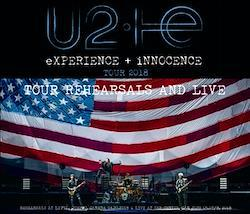 U 2 - eXPERIENCE + iNNOCENCE TOUR 2018: TOUR REHEARSALS AND LIVE (6CDR)