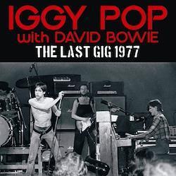 IGGY POP - THE LAST GIG 1977