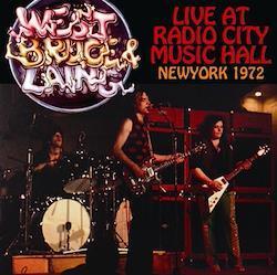WEST, BRUCE & LAING - LIVE AT RADIO CITY MUSIC HALL, NEW YORK 1972