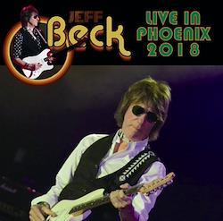 JEFF BECK - LIVE IN PHOENIX 2018