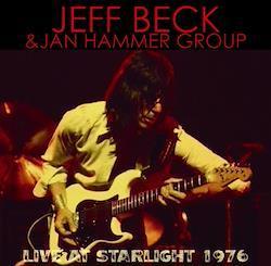 JEFF BECK & JAN HAMMER GROUP - LIVE AT STARLIGHT 1976