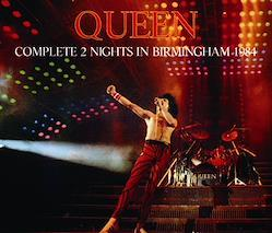 QUEEN - COMPLETE 2 NIGHTS IN BIRMINGHAM 1984 (4CDR)