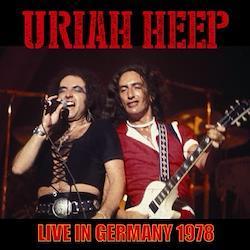 URIAH HEEP - LIVE IN GERMANY 1978