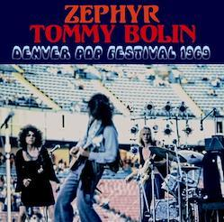 ZEPHYR: TOMMY BOLIN - DENVER POP FESTIVAL 1969 (1CDR)