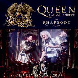 QUEEN + ADAM LAMBERT - THE RHAPSODY TOUR 2019: LIVE IN SAN JOSE (2CDR)