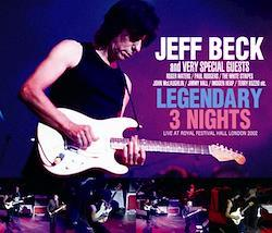 JEFF BECK and VERY SPECIAL GUESTS - LEGENDARY 3 NIGHTS: LIVE AT ROYAL FESTIVAL HALL 2002 (5CDR)