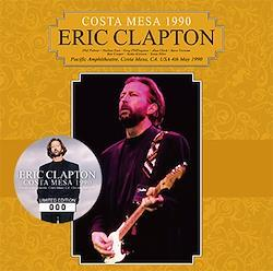 ERIC CLAPTON - COSTA MESA 1990 (2CD)