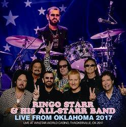 RINGO STARR & HIS ALL-STARR BAND - LIVE FROM OKLAHOMA 2017