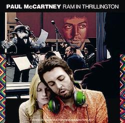 PAUL McCARTNEY - RAM IN THRILLINGTON