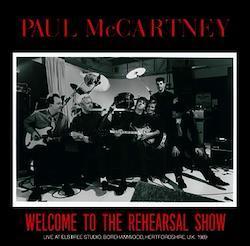 PAUL McCARTNEY - WELCOME TO REHEARSAL SHOW