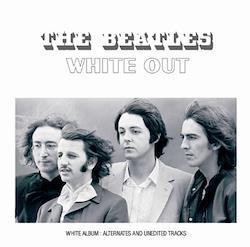 BEATLES - WHITE OUT