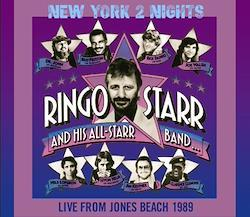 RINGO STARR & HIS ALL STAR BAND - NEW YORK 2 NIGHTS: LIVE FROM JONES BEACH