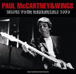 PAUL McCARTNEY & WINGS - WINGS TOUR REHEARSALS 1979