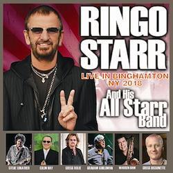 RINGO STARR & HIS ALL STARR BAND - LIVE IN BINGHAMTON NY 2018