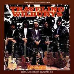 THE TRAVELING WILBURYS - VOLUME 2: UNRELEASED COLLECTOR
