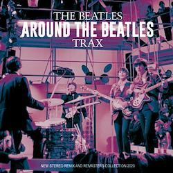 THE BEATLES - AROUND THE BEATLES TRAX (1CDR)