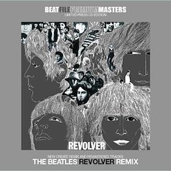 BEATLES - REVOLVER REMIX: BEATFILE PREMIUM MASTERS (1CD)