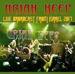 URIAH HEEP - LIVE BROADCAST FROM ISRAEL 2017