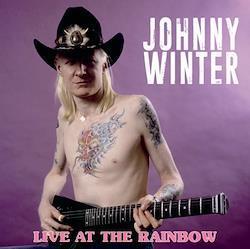 JOHNNY WINTER - LIVE AT THE RAINBOW