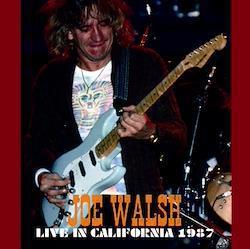 JOE WALSH - LIVE IN CALIFORNIA 1987 (2CDR)