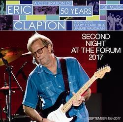 ERIC CLAPTON - SECOND NIGHT AT THE FORUM 2017