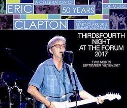 ERIC CLAPTON - THIRD & FOURTH NIGHT AT THE FORUM 2017 (4CDR)