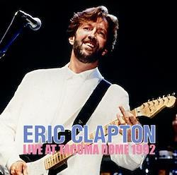 ERIC CLAPTON - LIVE AT TACOMA DOME 1992