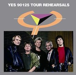 YES - 90125 TOUR REHERASALS