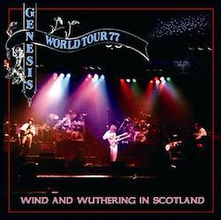 GENESIS - WIND AND WUTHERING IN SCOTLAND