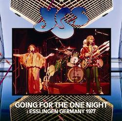 YES - GOING FOR THE ONE NIGHT: ESSLINGEN GERMANY 1977