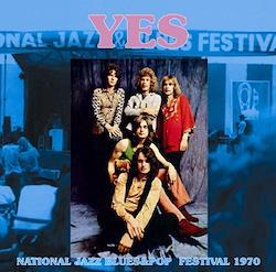 YES - NATIONAL JAZZ BLUES & POP FESTIVAL 1970