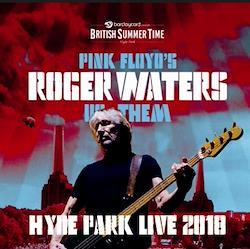 ROGER WATERS - HYDE PARK LIVE 2018