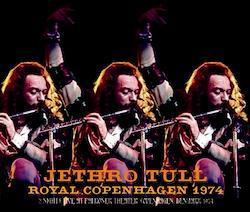 JETHRO TULL - ROYAL COPENHAGEN 1974 (3CDR)