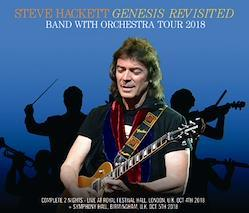 STEVE HACKETT GENESIS REVISITED - BAND WITH ORCHESTRA TOUR 2018 (4CDR)